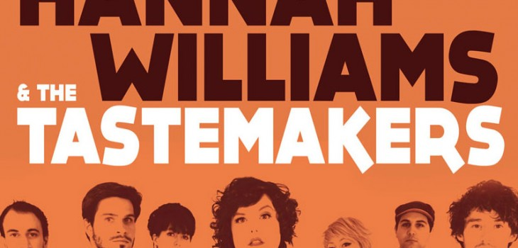 Hannah Williams & The Tastemakers - 09 larunbata 22:00